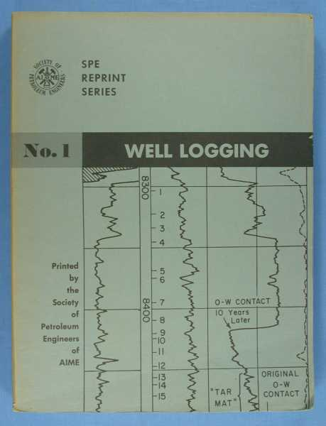 Image for Well Logging (SPE Reprint Series No. 1)